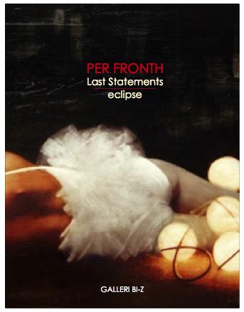 2011:  last statements / Eclipse  galleri bi-z kristiansand / NO