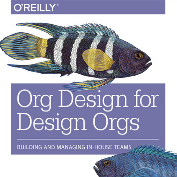 Org Design for Design Orgs.png