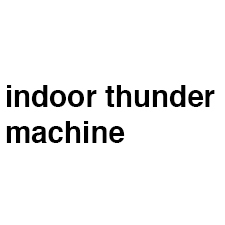 Indoor Thunder Machine