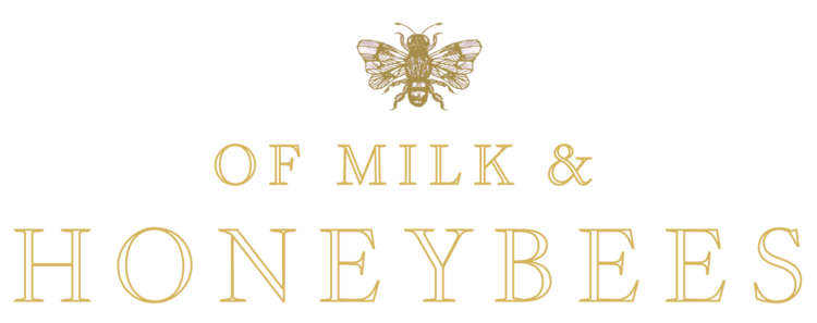 Of Milk & Honeybees