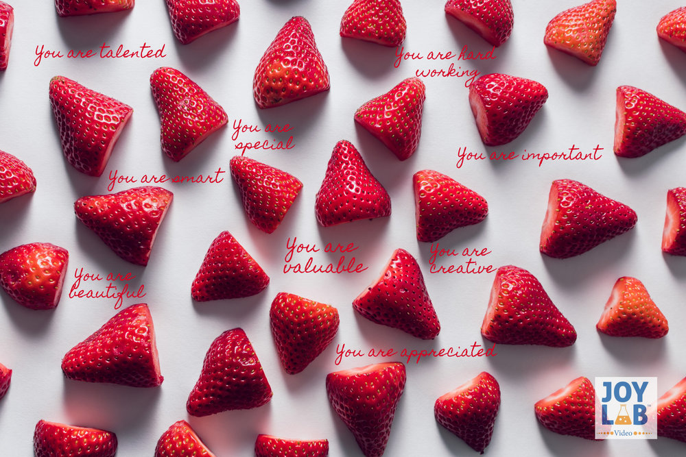 You are special strawberries