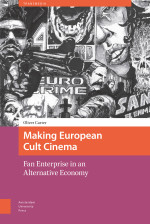 Review Essay: On 'Making European Cult Cinema: Fan Enterprise in an Alternative Economy' by Oliver Carter (Part 1)