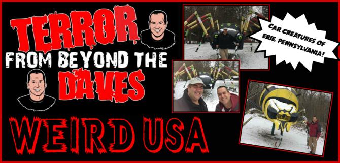 Terror From Beyond The Daves Schaefers Auto Art (Weird USA)