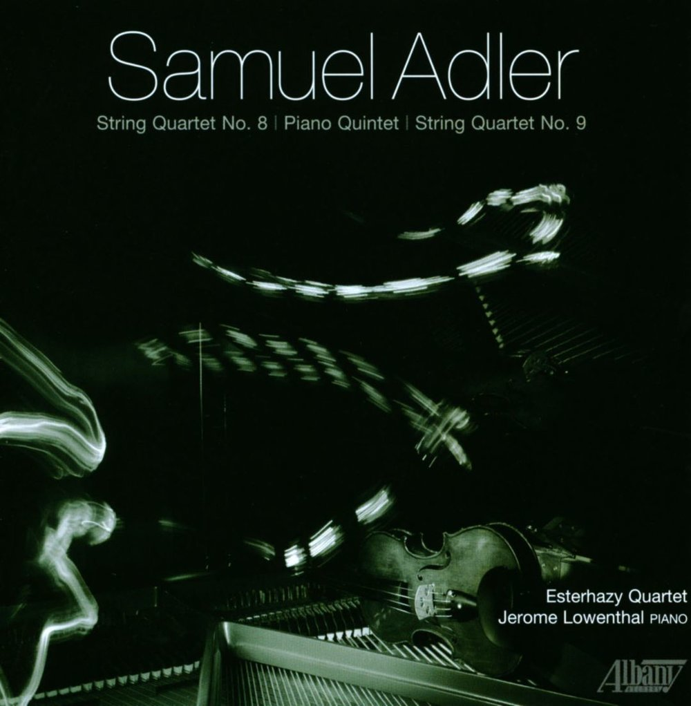Sam Adler: Quartets and Quintet