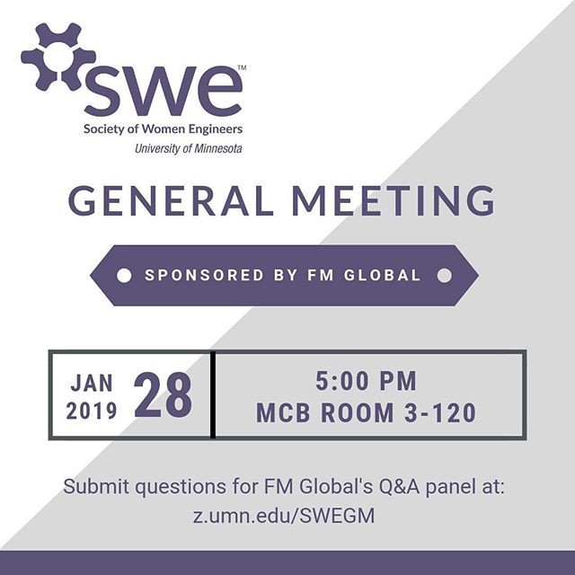 We're kicking off 2019 with a general meeting one week from today! Submit questions for the panel of engineers from FM Global at z.umn.edu/SWEGM