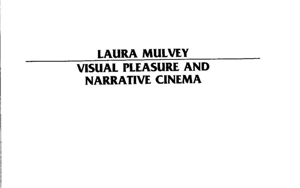 Read Essay Visual Pleasure And Narrative Cinema By Laura Mulvey  Laura Mulvey Essayjpeg