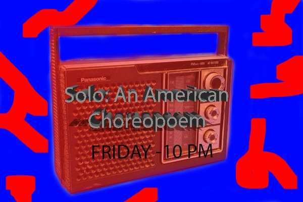 Solo: An American Choreopoem