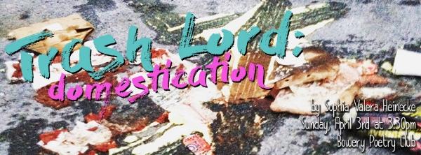 Trash Lord: Domestication