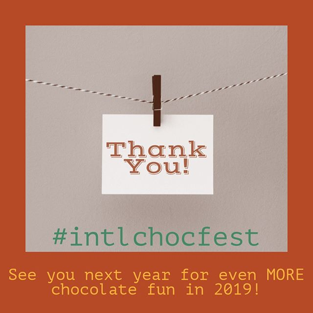 That's a wrap! What a blast! Thank YOU for making such a great and memorable weekend! We couldn't have done it without YOU!! #intlchocfest #chocolate