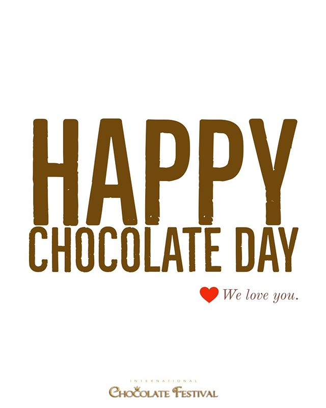 #chocolateday We think it may be the best day of the year. Proper celebration is in order today! #chocolate #intlchocfest