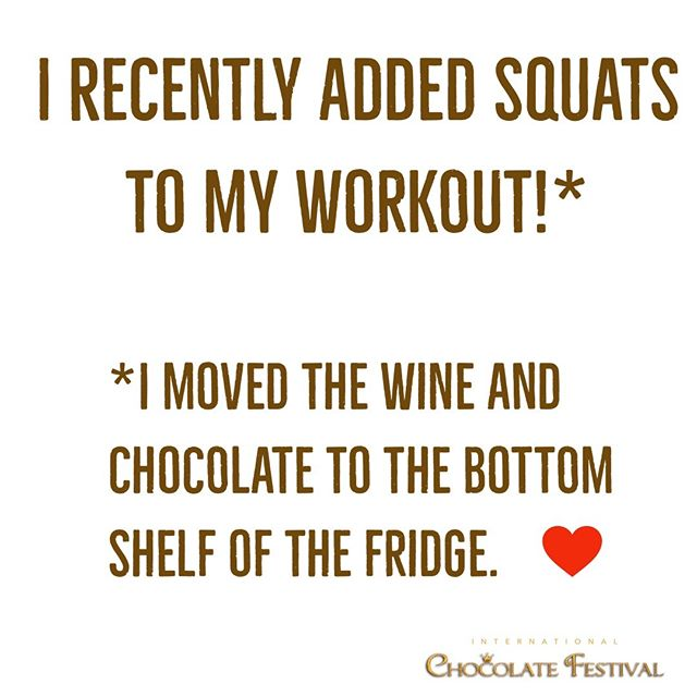 Get your workout in this weekend! #chocolate #intlchocfest