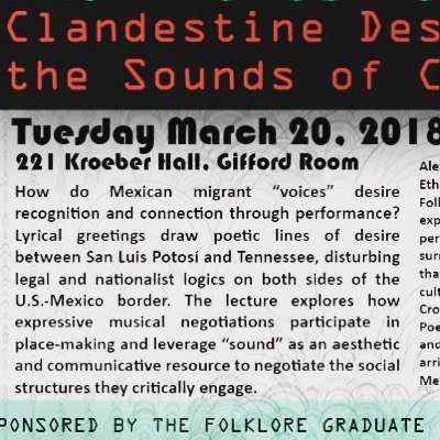 March 20: Alex Chavez (Asst. Professor, U. Notre Dame) guest lecture on leveraging sound as a cultural resource across contested borders, and the US-Mexico border specifically. 5 pm, 221 Kroeber Hall, UC Berkeley. #folklore #folkloreroundtable #ucberkeley #berkeley #alexchavez #tennessee #soundstudies #folklorico #folkmusic #performancestudies #musicstudies #latinx #huapangoarribeño