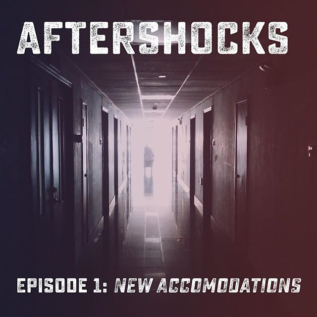 Episode 1: New Accommodations! Begin the journey. #AudioDrama #Aftershocks