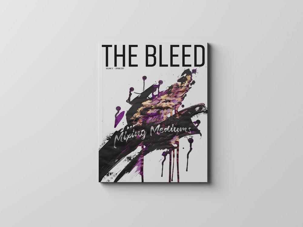 The Bleed | Volume 8 | Mixing Mediums