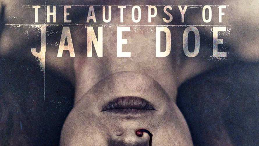 Autopsy of Jane Doe   - I was fortunate enough to see this gem at Fantastic Fest last September, and it is a must-see film. Emile Hirsch and Brian Cox play father and son coroners tasked with performing an autopsy on a mysterious Jane Doe. As the night progresses, the duo soon realize that their Jane Doe is full of horrific surprises. If you love horror movies, then check this out!