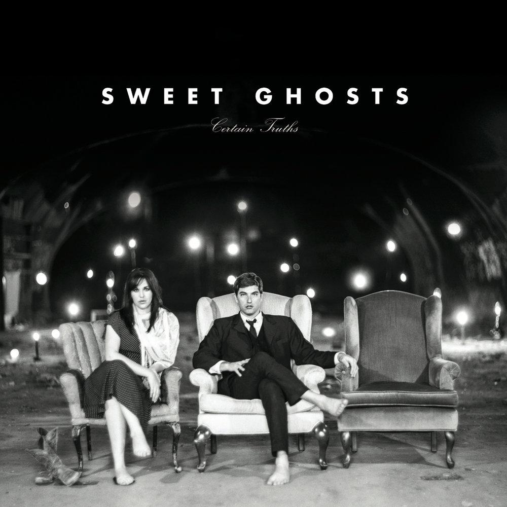 "Sweet Ghosts ""Certain Truths"" Album Artwork"
