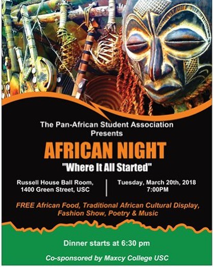 FREE EVENT! Get down with @usc_panasa to celebrate #African culture! #africandance #africanfood #fashionshow #poetry #africanmusic #africanculture