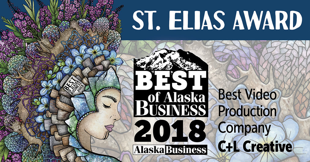 C+L Creative was selected as Best Video Production Company in the  2018 Best of Alaska Business Awards !