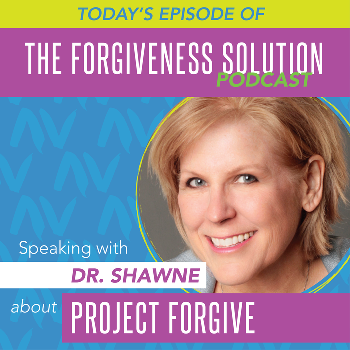 Dr. Shawne from Project Forgive