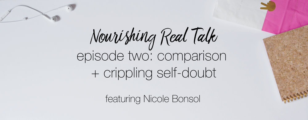 Episode Two | Nourishing Real Talk