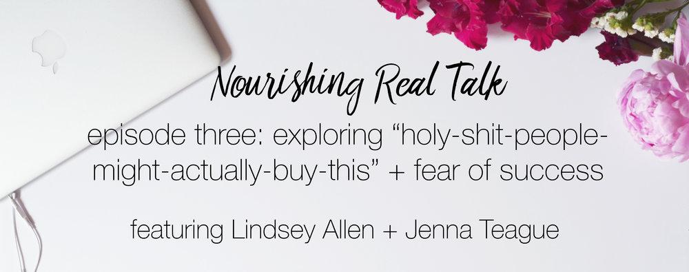 Episode 3   Nourishing Real Talk