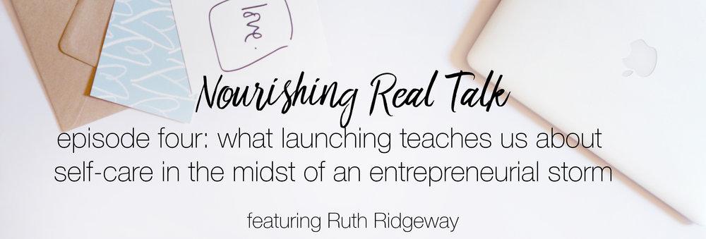 Episode 4 | Nourishing Real Talk