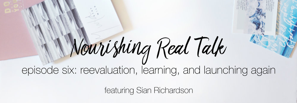 Episode 6 | Nourishing Real Talk