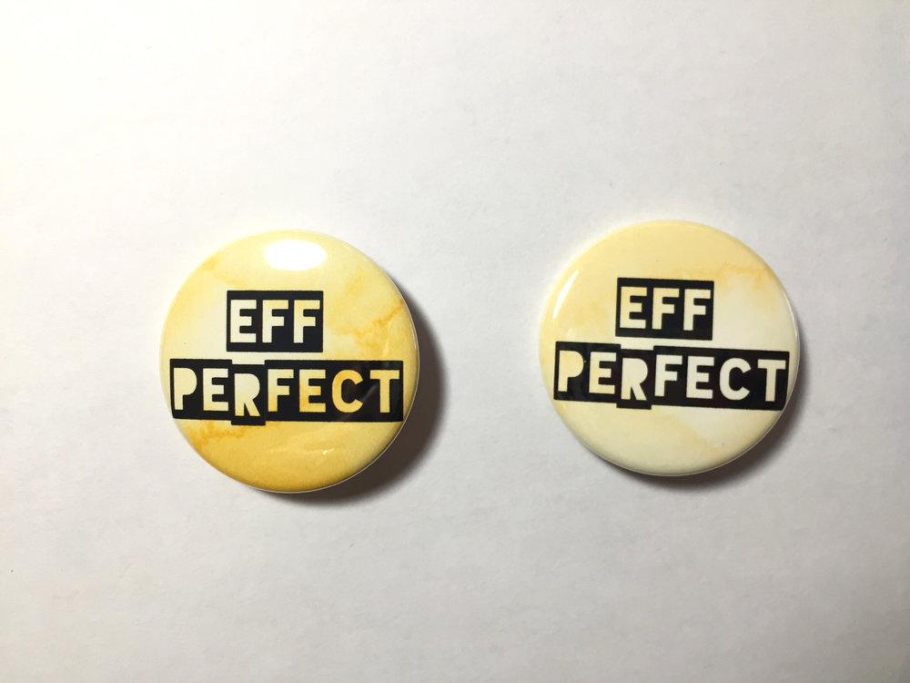 Eff Perfect Logo Button IRL.jpg