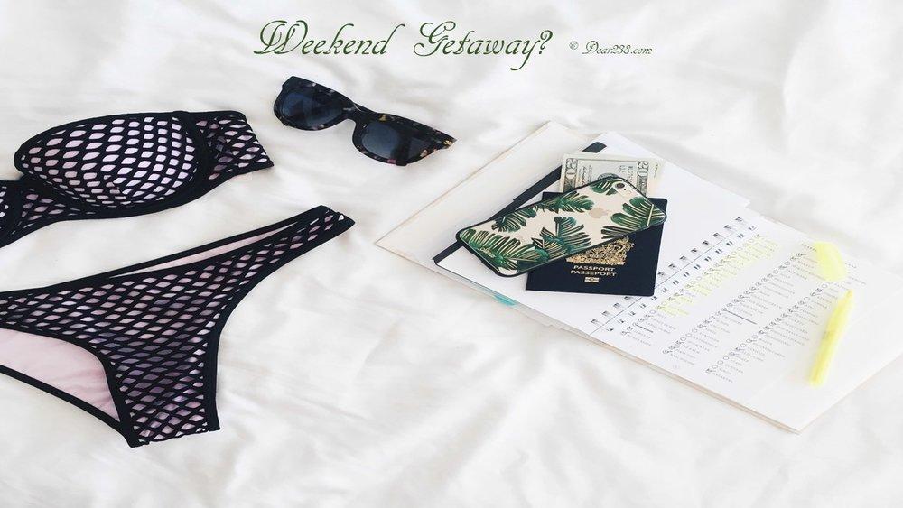 Weekend Getaway.jpg