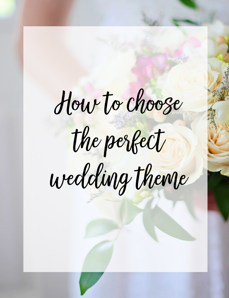 How To Choose Your Wedding Theme The Daydream Creative Design Studio