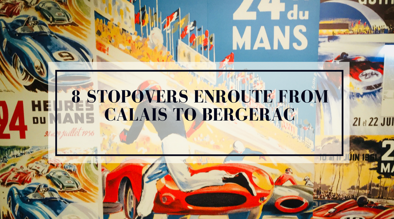 8 Stopovers Enroute from Calais to Bergerac.png