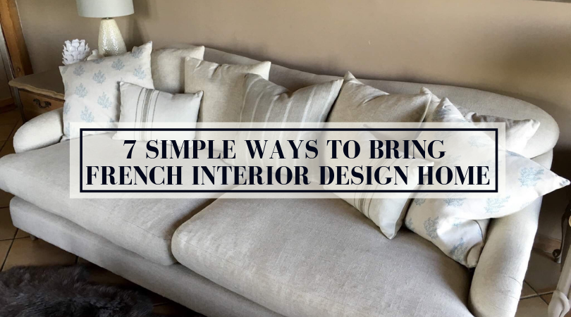 7 Simple Ways to Bring French Interior Design Home.png