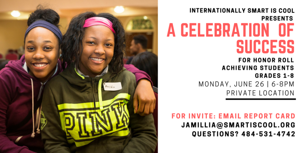 If you're in Pittsburgh, get your free invite to our Celebration of Success Event by emailing an honor roll achieving report card to jamillia@smartiscool.org.