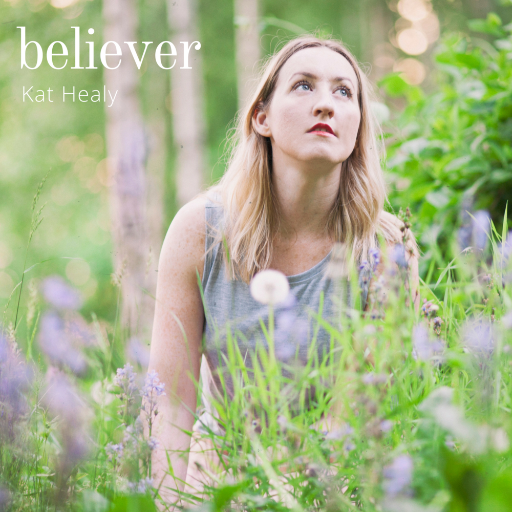 Kat Healy Music Believer New EP