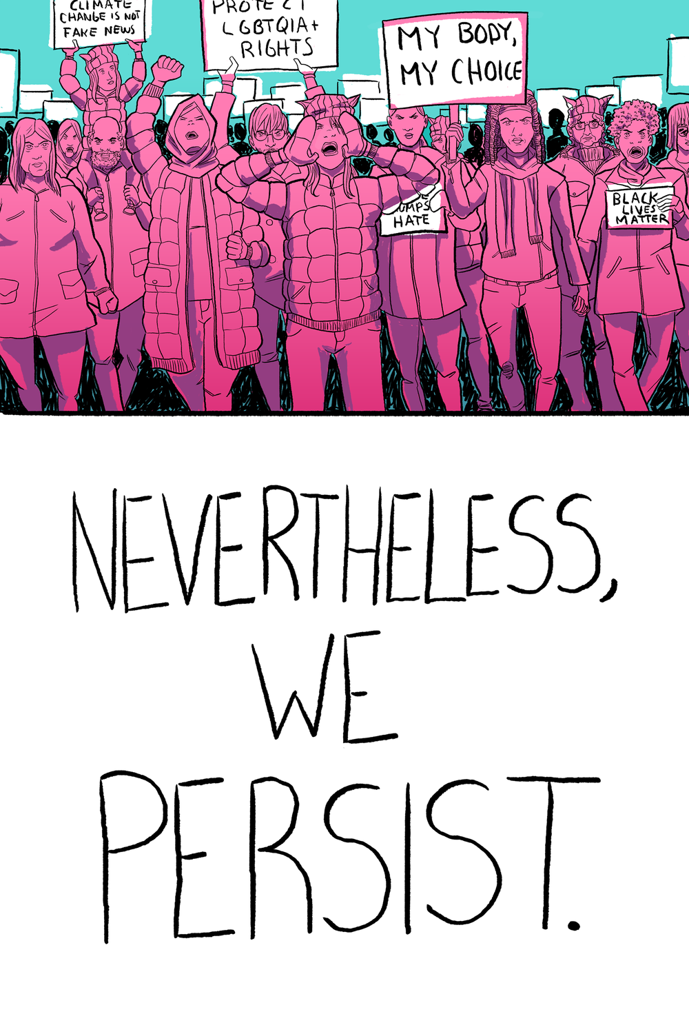Nevertheless, We Persist