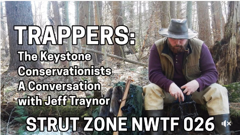 - Jeff sits down and talks trapping with Fred and Jay on the National Wild Turkey Federaration's offical podcast: The Strutzone! A great interview with some great guys!