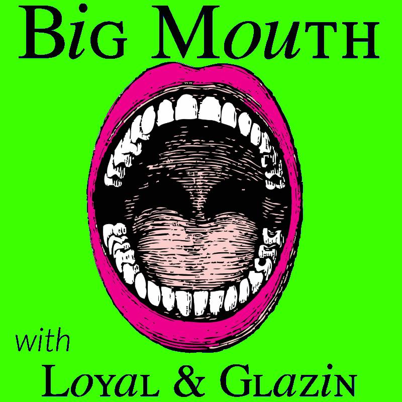 big mouth.jpg