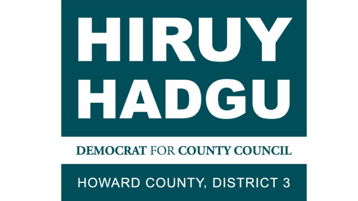 HIRUY HADGU FOR COUNTY COUNCIL