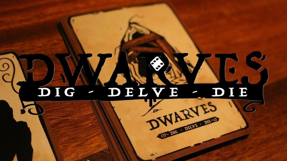 Dwarves Dig Delve Die.jpg