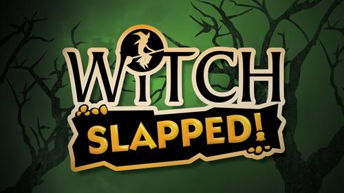 Witch Slapped 1.jpg