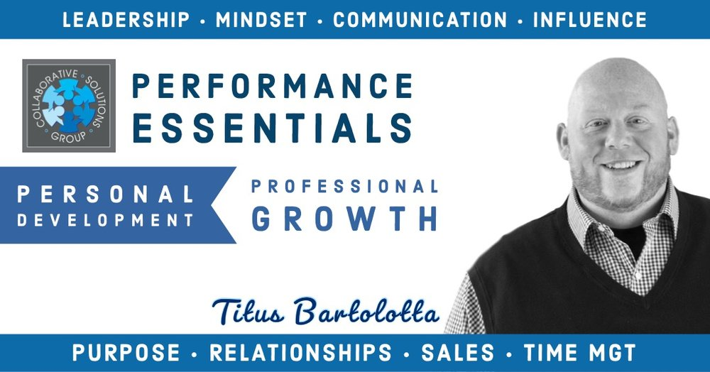 Titus Bartolotta - Titus Bartolotta is the founder, president, and senior consultant & trainer for Collaborative Solutions Group. As the creator of PE101, Titus is committed to seeing others advance their vision and see measurable growth in their skills.