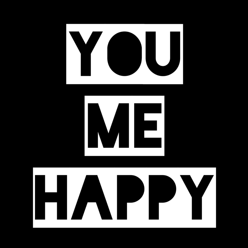 YOU ME HAPPY