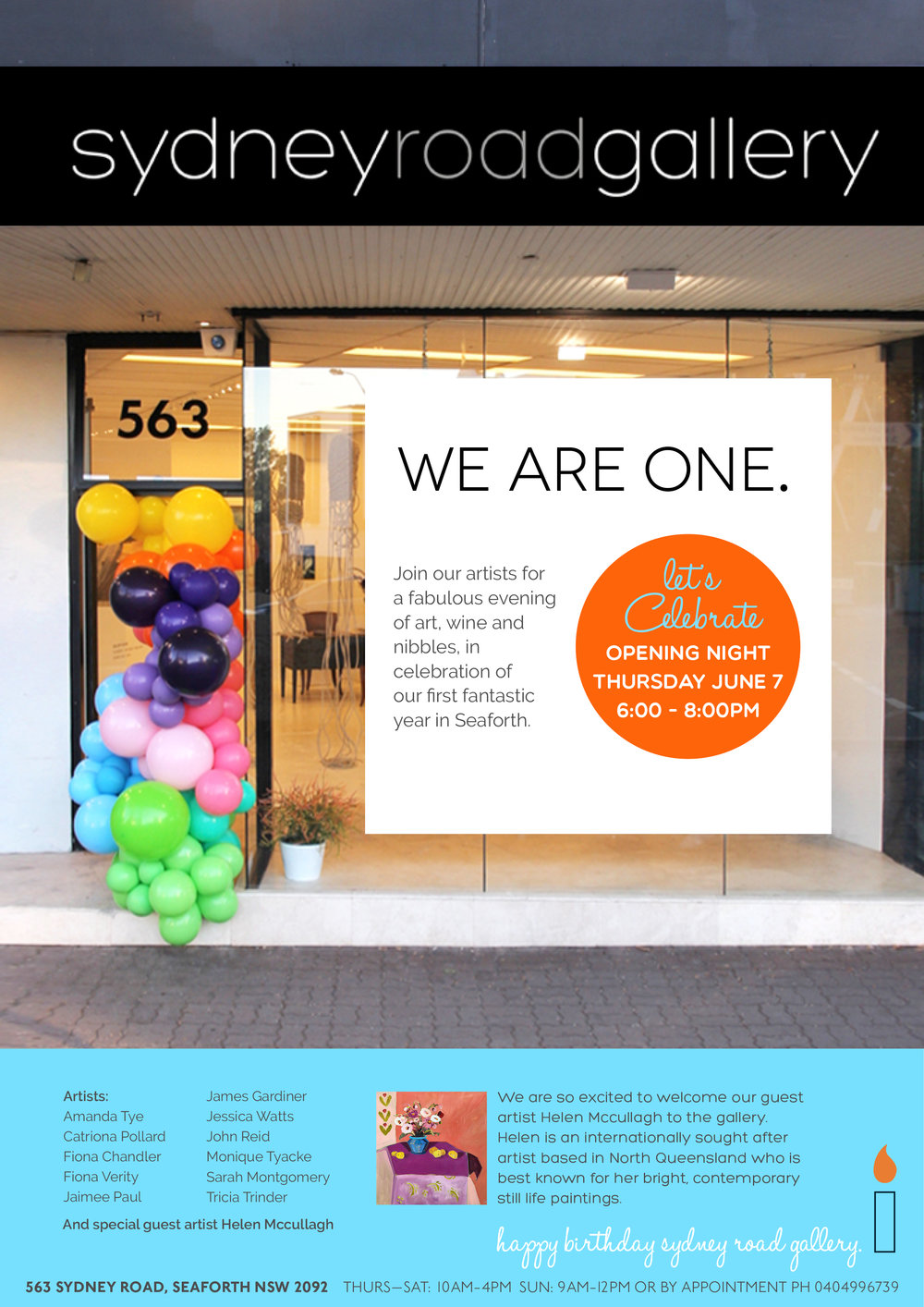 WE ARE ONE! - Sydney Road Gallery turns one and will like to invite you to join the celebrations!JUNE 7TH - JULY 1ST