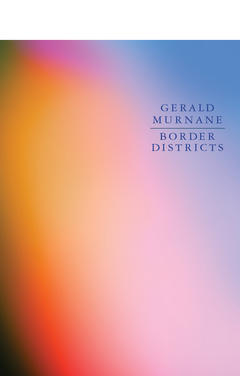 Border Districts  by Gerald Murnane .jpg