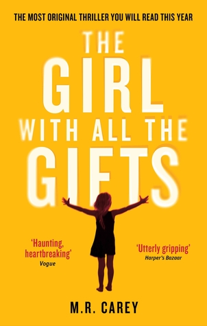 The Girl With All the Gifts by M.R. Carey.jpg