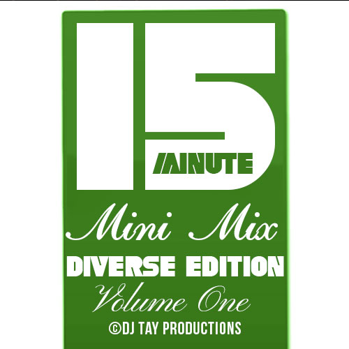 15 Minute Mini Mix Vol. 1 - Diversity of Fun Edition - Featuring John Legend, NSYNC, Pharrell, Ellie Goulding, Beyonce, Chris Brown, Steve Winwood, Ariana Grande, Joan Jett & more.