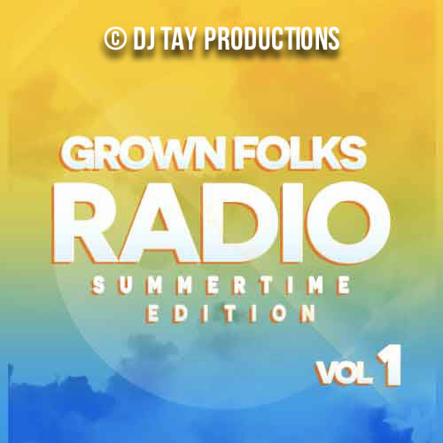 Grown Folks Radio Vol. 1 - Featuring Will Smith, Musiq, Nu Shooz, V.I.C., Aaliyah, Marvin Gaye, Cameo, Gapp Band, Stevie Wonder & more.