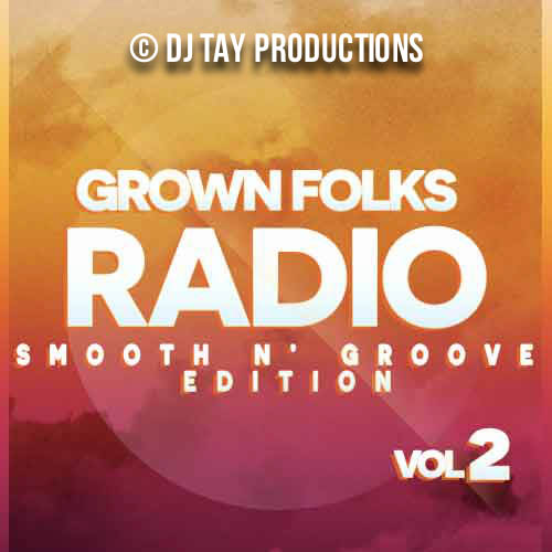 Grown Folks Radio Vol. 2 - Featuring Cheryl Lynn, Emotions, Prince, Teena Marie, Stevie Wonder, The Jacksons, Rick James & more.