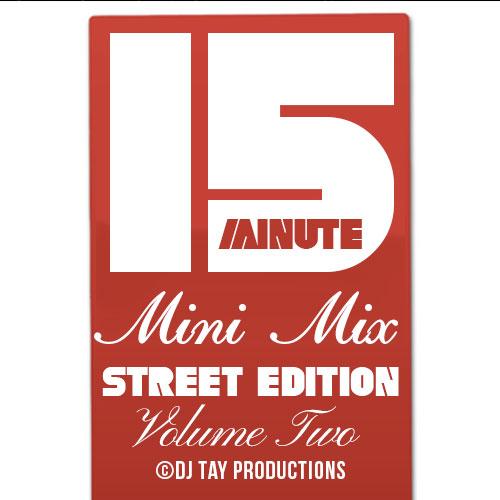 15 Minute Mini Mix Vol. 2 - Street Edition - Featuring YFN Lucci, O.T. Genasis, B.o.B, Yo Gotti, SahBabii, Charlie Boy Gang, GS Boyz, K-Stylis, Kendrick Lamar, Lil Wayne & more.