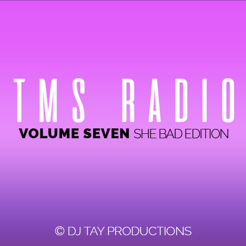 TMS Radio Vol. 7 - She Bad Edition - Featuring T.i., Cardi B, Project Pat, Trillville, Ella Mai, Tay-K, Travis Scott, Drake, Migos, Chris Brown & more.